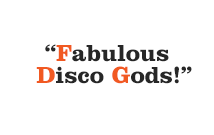 Fabulous Disco Gods